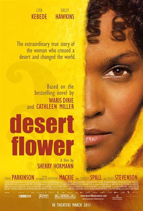 Stilingas gyvenimas: Dykumu gele filmas