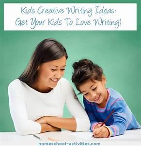 Creative Writing Ideas  Kids Activities