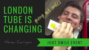 London Tube is changing - Just Smile Initiative - YouTube