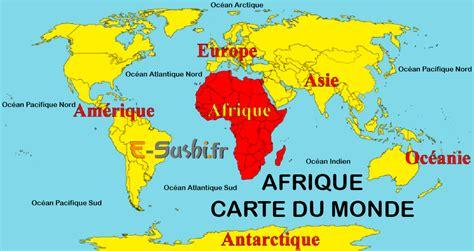 Carte Du Monde Afrique Europe by Carte Afrique Plan G 233 Ographie Arts Et Voyages