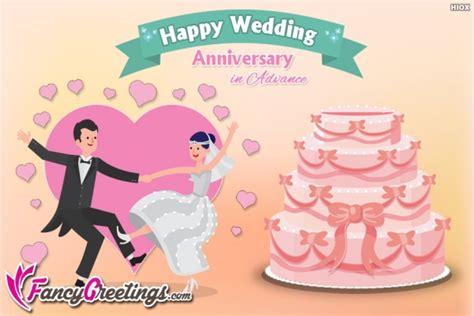 happy wedding anniversary  advance  fancygreetingscom