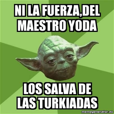 Yoda Meme Creator - yoda meme creator 28 images begun the meme wars have