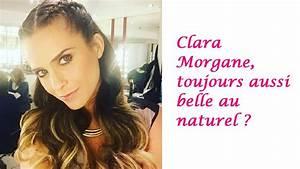 Clara Morgane poste une photo d'elle sans make-up et au ...
