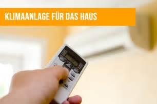 Klimaanlage Fürs Haus by Klimaanlage Im Haus Die Vor Und Nachteile Wohn Journal