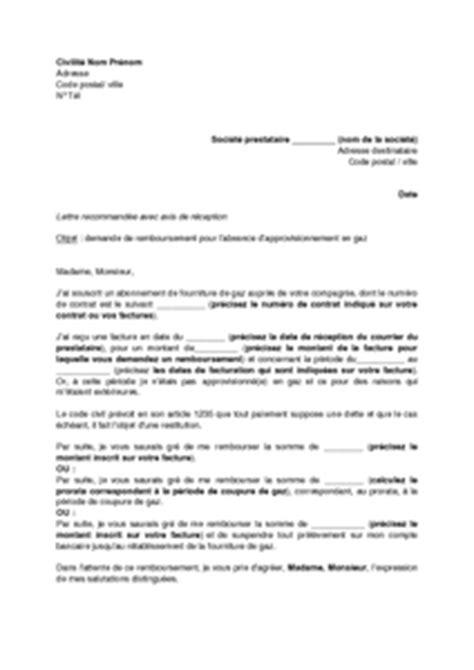 lettre de demande de remboursement d une facture suite 224 une coupure de gaz mod 232 le de lettre