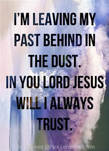 Quotes About Leaving The Past Behind Quotesgram