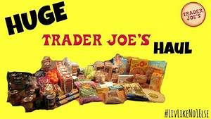 HUGE Trader Joe's Haul - Budget Friendly Items - YouTube