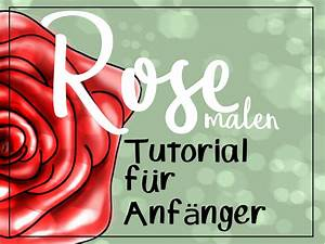 Zeichnen Am Pc Lernen : rose malen f r anf nger einfaches tutorial malen lernen ~ Markanthonyermac.com Haus und Dekorationen