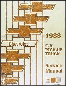 1988 Chevy Ck Pickup Shop Manual Chevrolet 1500 2500 3500