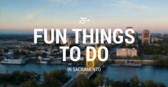 77 things to do in sacramento in 2017