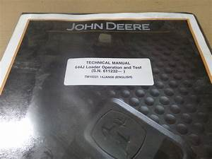 John Deere 644j Loader Operation  U0026 Test Technical Manual