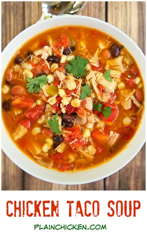 taco soup chicken taco soup two ways plain chicken
