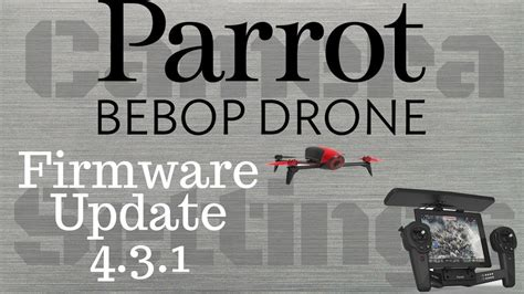 parrot bebop  drone firmware update  camera settings overview youtube