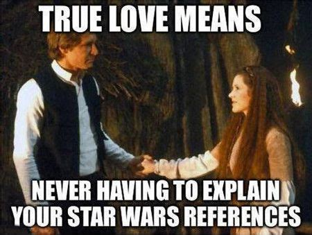 True Love Meme - love meme true love means never having to explain your star wars picture golfian com