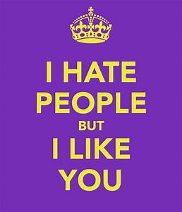 Why I Hate People Quotes. QuotesGram
