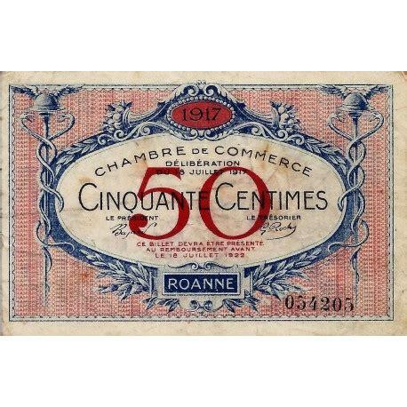 chambre de commerce roanne 42 roanne chambre de commerce 50 centimes 1917
