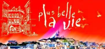 plus belle la vie en avance timetoreplay plus belle la