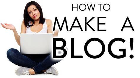 How Make Blog Step For Beginners Youtube