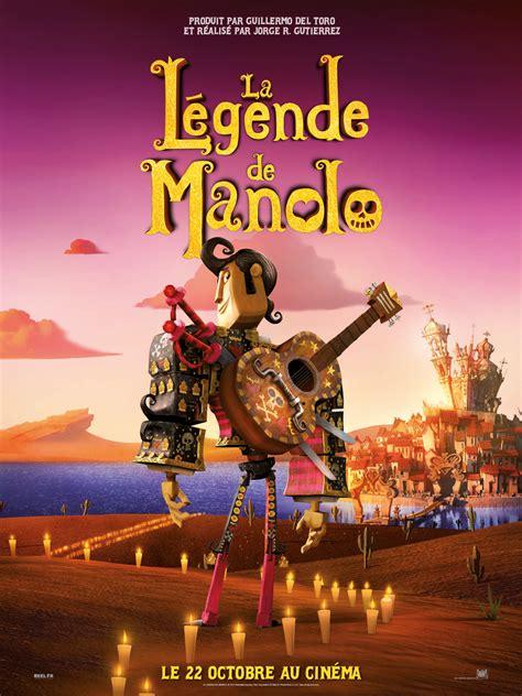 La Légende De Manolo  Film 2014 Allociné