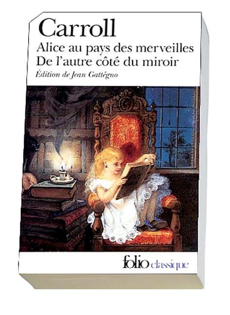 au pays des merveilles de l autre c 212 t 201 du miroir de lewis carroll histoires de romans