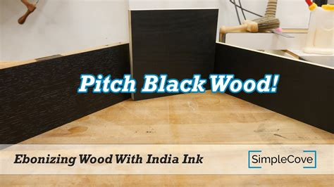 ebonizing wood  india ink finishing  series youtube