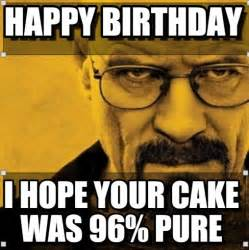 Happy Birthday Breaking Bad Memes