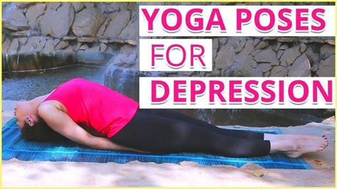 yoga poses  depression anxiety stress youtube