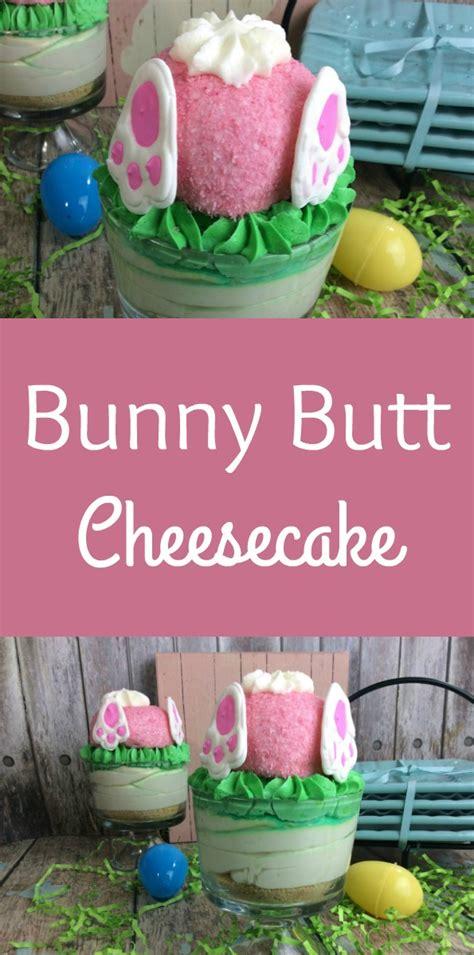 Cheesecake For Easter Bunny Butt Dessert