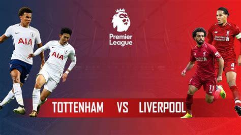 Tottenham Vs Liverpool Next Game : Liverpool Vs Tottenham ...