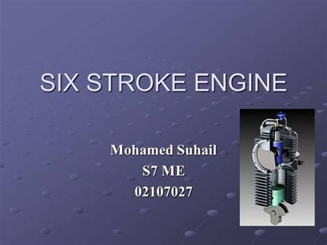 Six Stroke Engine |authorstream