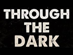 One Direction - Through The Dark Lyric Video - YouTube