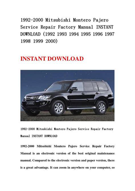 service and repair manuals 1993 mitsubishi pajero spare parts catalogs 1992 2000 mitsubishi montero pajero service repair factory manual instant download 1992 1993
