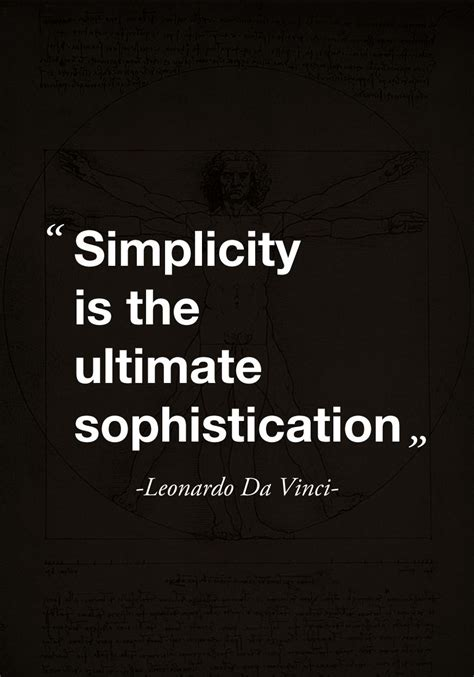 quot simplicity is the ultimate sophistication quot quote by