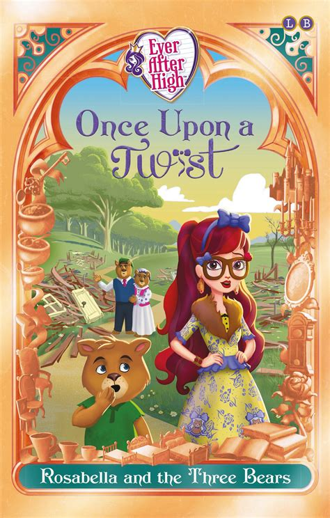Ever After High: Rosabella and the Three Bears: Once Upon ...