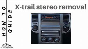 Nissan X-trail Stereo Removal - How To Guide