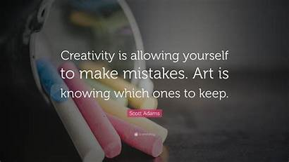 Creativity Quotes Creative Mistakes Yourself Allowing Quote
