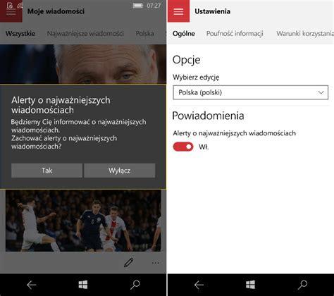 msn wiadomości w windows 10 mobile otrzymują alerty o ważnych informacjach msmobile pl