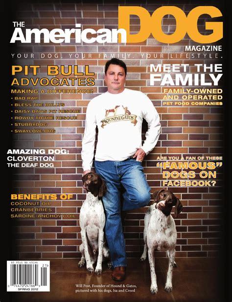 american dog magazine spring  issue   american