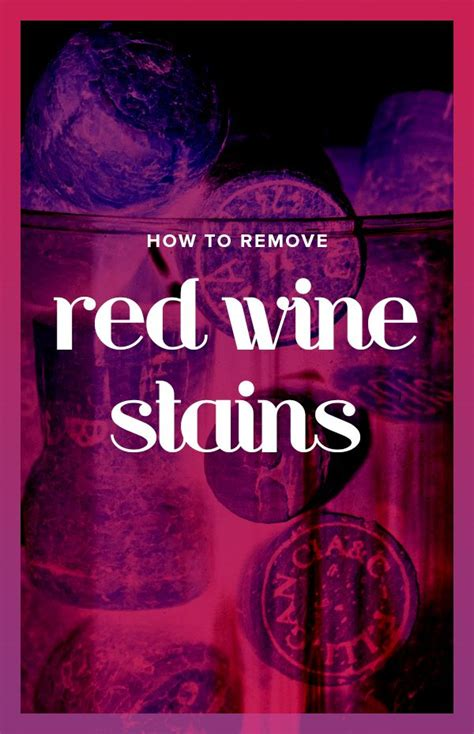 Red Wine Stains In Carpet by 275 Best Cleaning Images On Pinterest