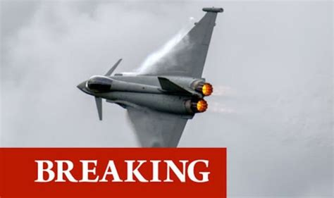 RAF emergency: Fighter typhoons scrambled to intercept ...