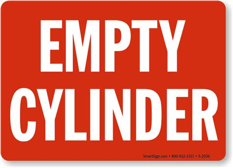 empty cylinders signs    cylinders sign