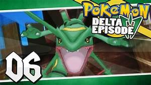 Pokémon Delta Episode - Part 6 | Legendary Rayquaza ...