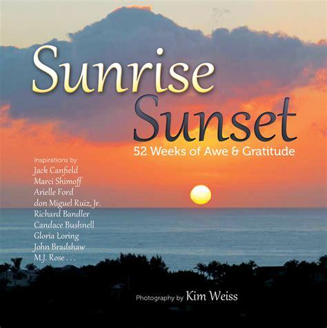 sunrise sunset blissful book review  bliss blog