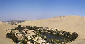 Huacachina Oasis, Peru 83 Unreal Places You Thought Only