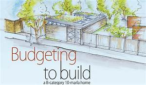 Budgeting to build a B-category 10-marla home - Zameen Blog