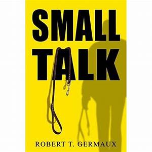Small Talk by Robert Germaux — Reviews, Discussion ...