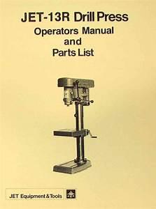 JET-Asian 13R Drill Press Owner's & Parts Manual Ozark