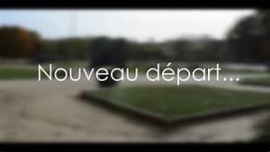 NOUVEAU DEPART.. - YouTube
