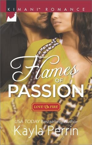 flames  passion love  fire   kayla perrin