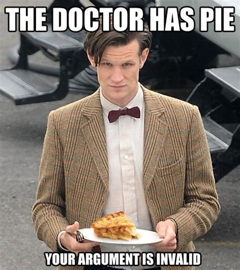 Your Argument Is Invalid Meme - doctor who memes dean o gorman funny and apple pies